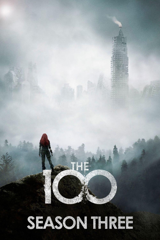 The 100 (2016) Season 3, 16 Episodes | Drama, Mystery, Sci-Fi | The CW, Netflix | ハンドレッド シーズン3 全16話