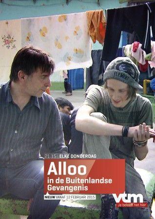 Nieuw: Alloo in de Buitenlandse Gevangenis - Bekijk de Preview