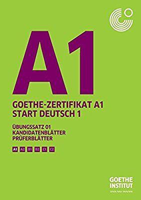 Goethe Zertifikat A1 Start Deutsch Libro De Preparación Para El A1