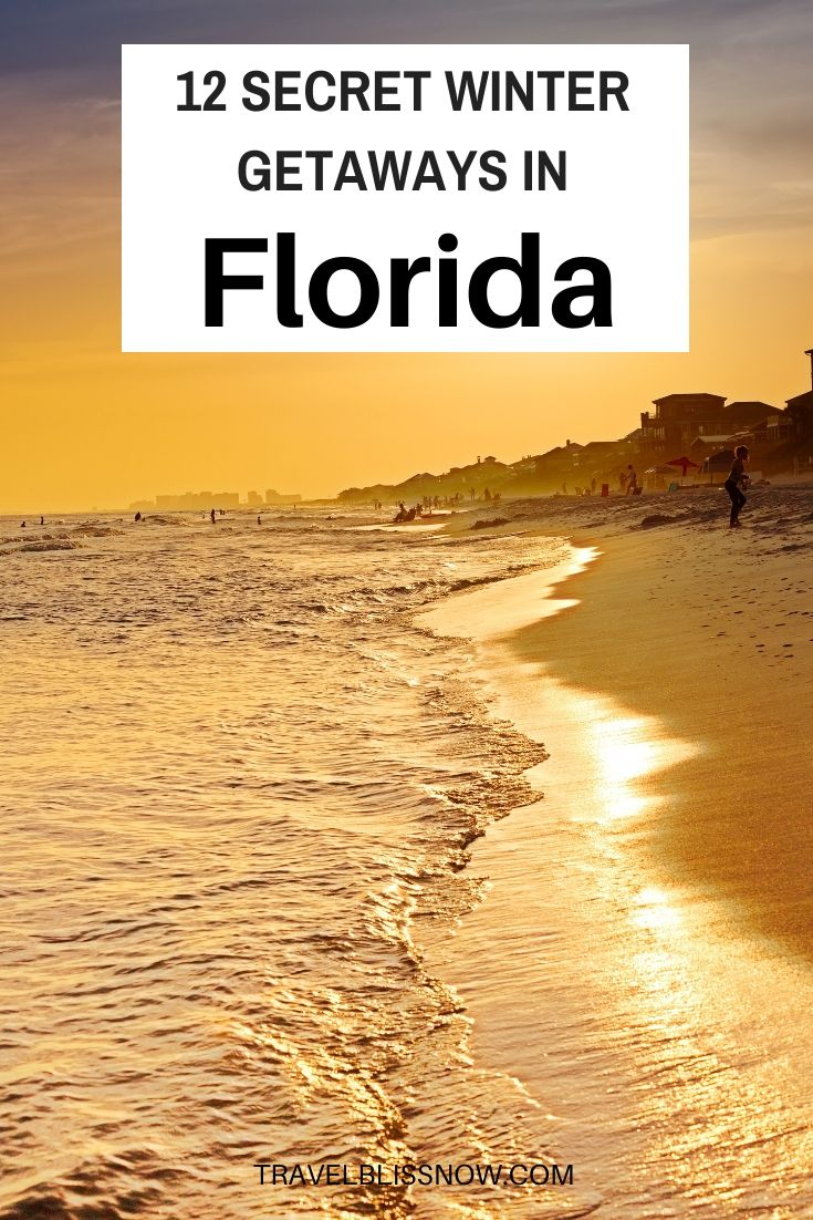 12 Hidden Getaways In Florida For A Blissful Winter Vacation Florida Vacation Spots Florida Travel Cool Places To Visit