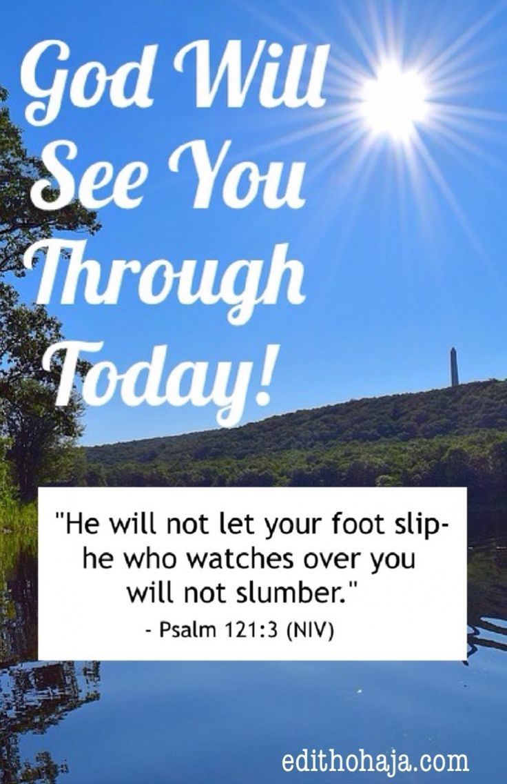 God will see you through today excerpts as the new day