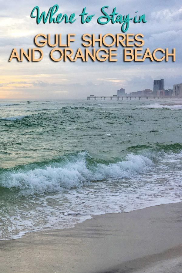 Best Places To Stay In Gulf Shores And Orange Beach