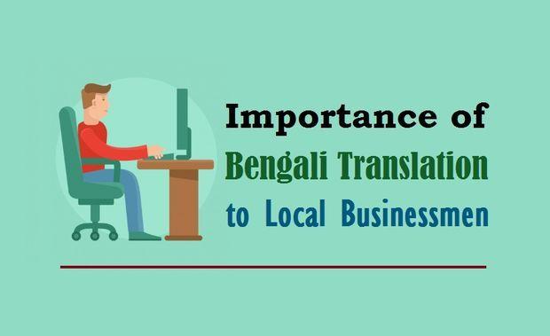 Importance Of Bengali Translation To Local Businessmen Business Man Bengali Translation