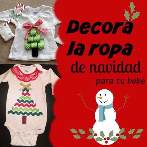 Como Decorar Una Camiseta De Navidad.5 Ideas Para Decorar La Ropa De Navidad De Tu Bebe