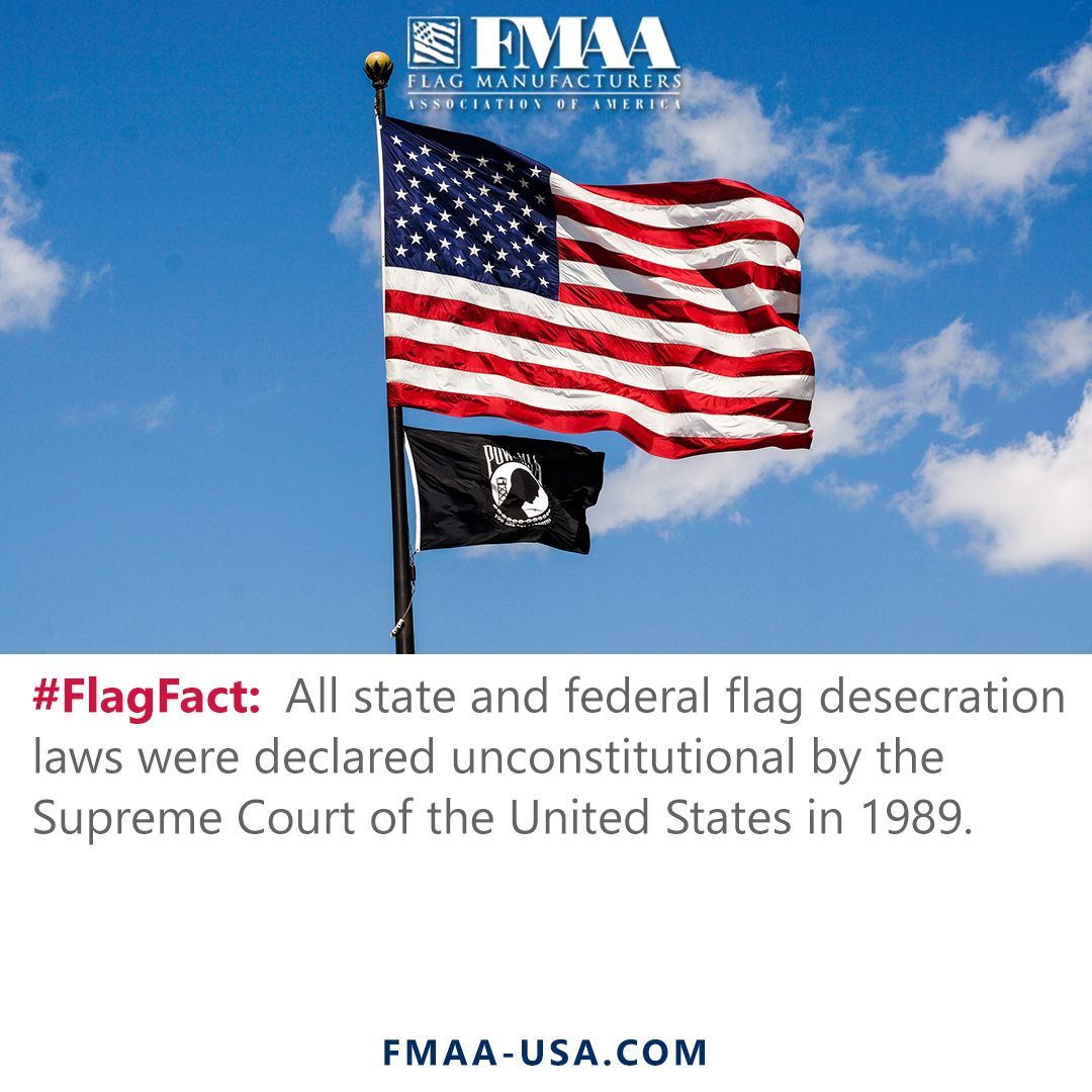 Flagfact All State And Federal Flag Desecration Laws Were Declared Unconstitutional By The Supreme Court In 1989 Https Fm Flag Desecration Flag Us Flags