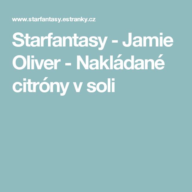 Starfantasy - Jamie Oliver - Nakládané citróny v soli