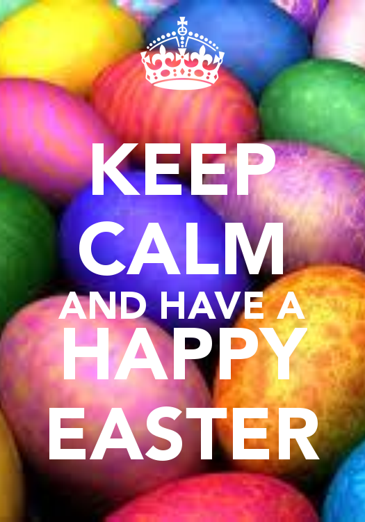 Keep Calm Easter | KEEP CALM AND HAVE A HAPPY EASTER