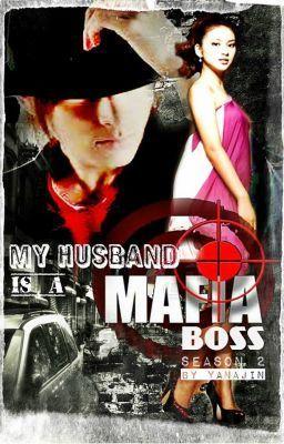 "Read ""My Husband is a Mafia Boss (Season 2)"" #wattpad #humor I am so excited! *u*"