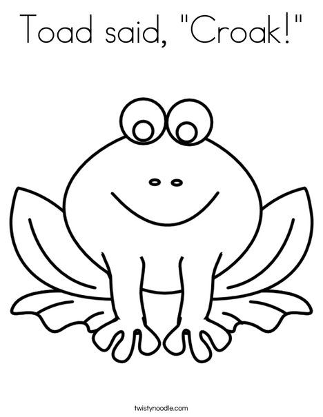 Toad said, Croak Coloring Page | Frog coloring pages ...