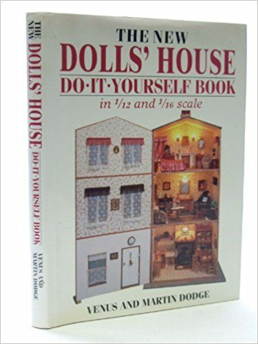 The new dolls house do it yourself book in 112 and 116 scale the new dolls house do it yourself book in 112 solutioingenieria Choice Image
