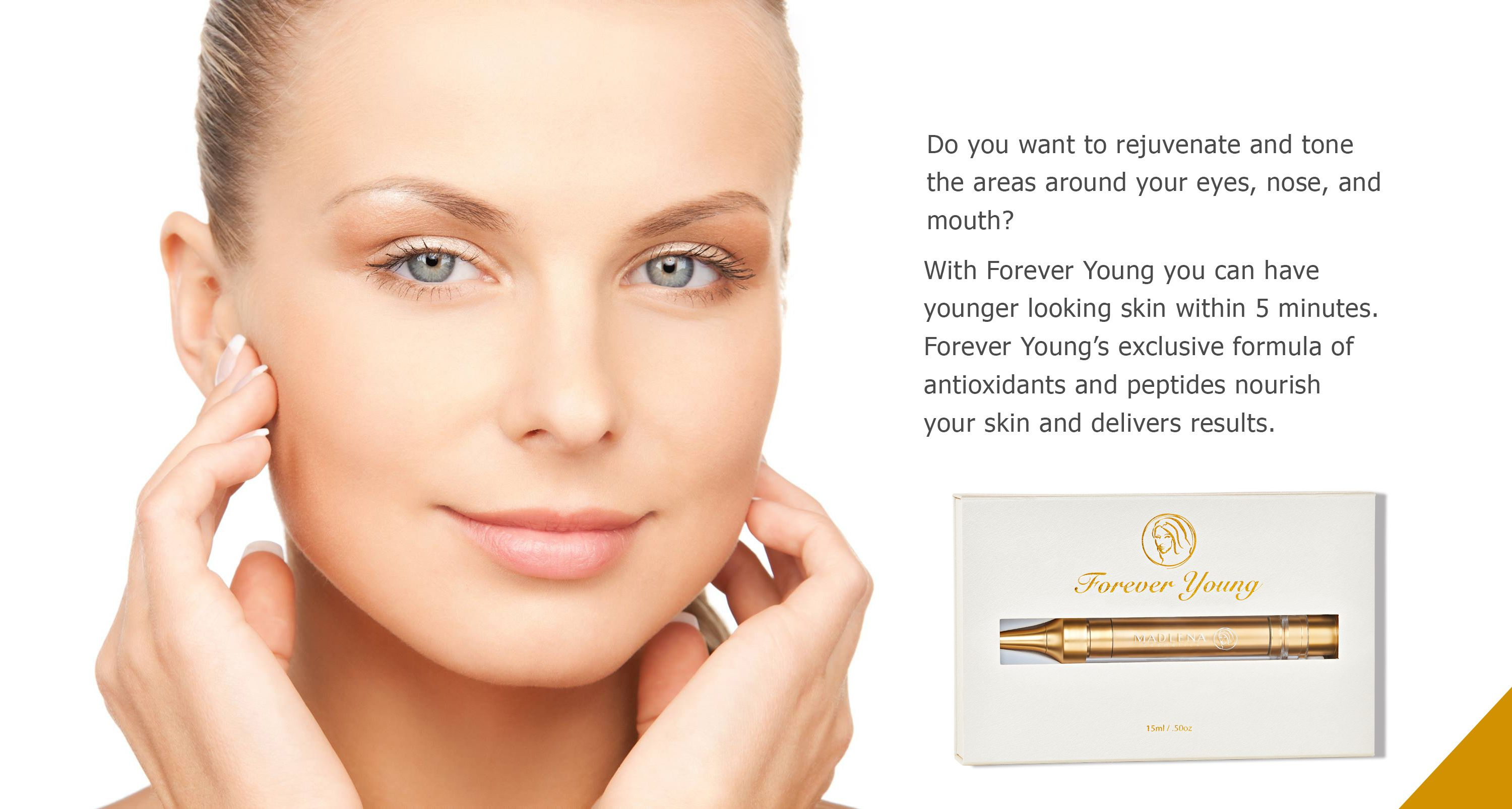 Rejuvenate and Look Great with Forever Young  | Madlena