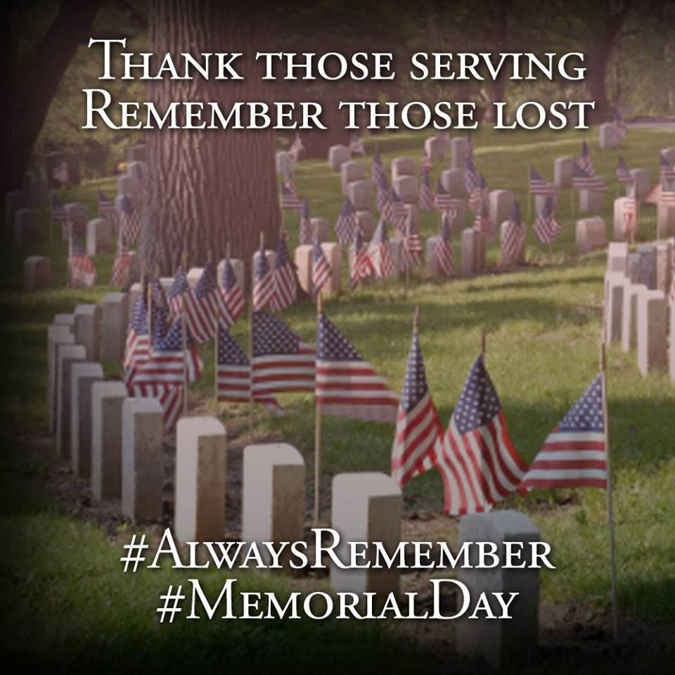 Thank Those Serving Remember Those Lost Always Remember Memorial