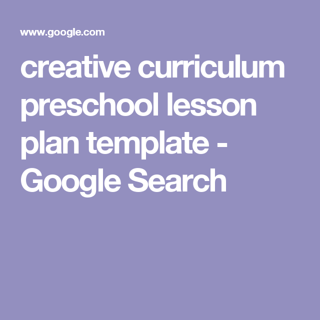 Creative Curriculum Preschool Lesson Plan Template  Google Search