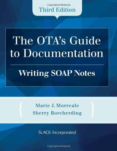 The OtaS Guide To Documentation Writing Soap Notes By Marie