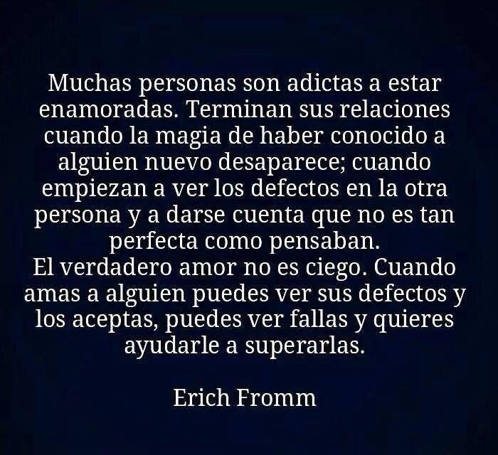 Erich Fromm Adictas Al Amor Verdadero Amor Frases Pinterest