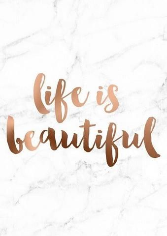 Copper Foil With Marble Background A4 Poster Life Is Beautiful