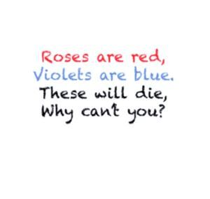 I Would Love To Send This Poem To Some People Haha Roses Are Red Funny Sarcastic Quotes Funny Minion Quotes