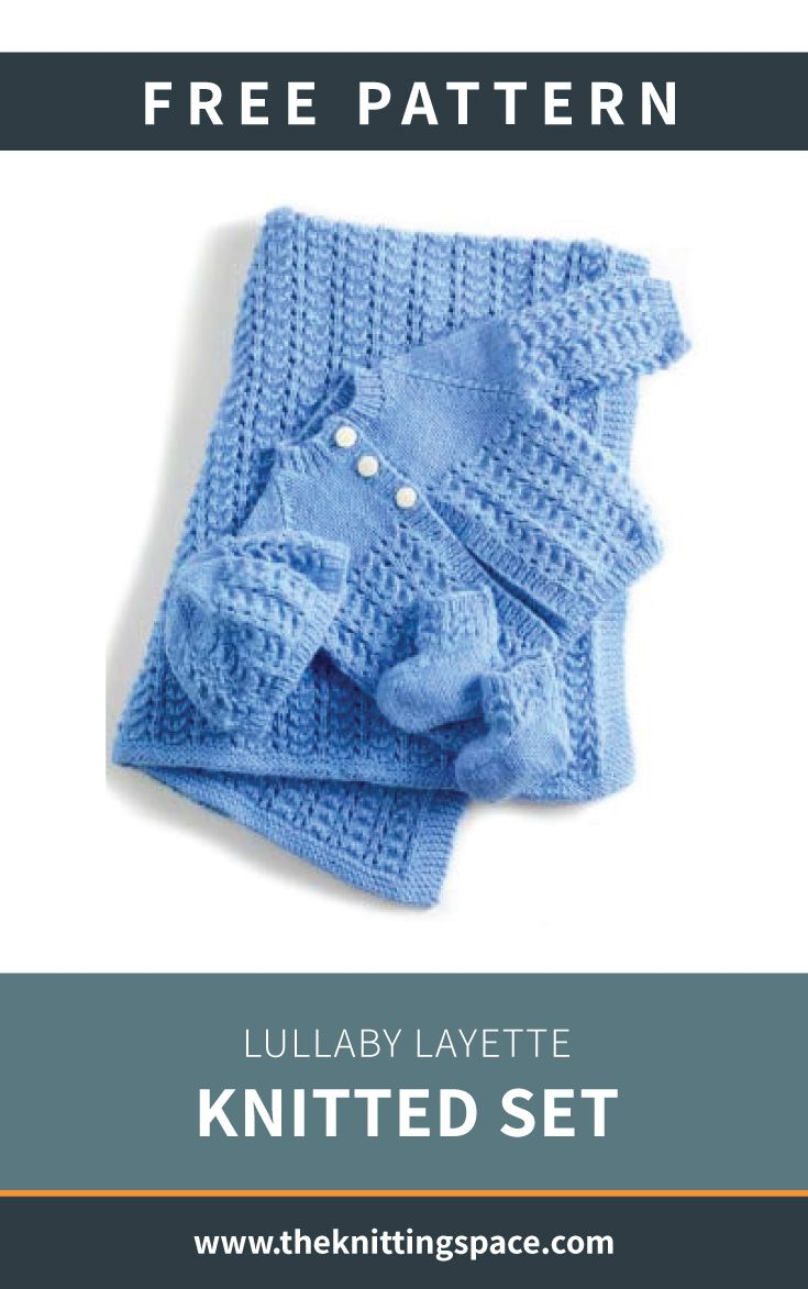 Lullaby Layette Knitted Set [FREE Knitting Pattern]