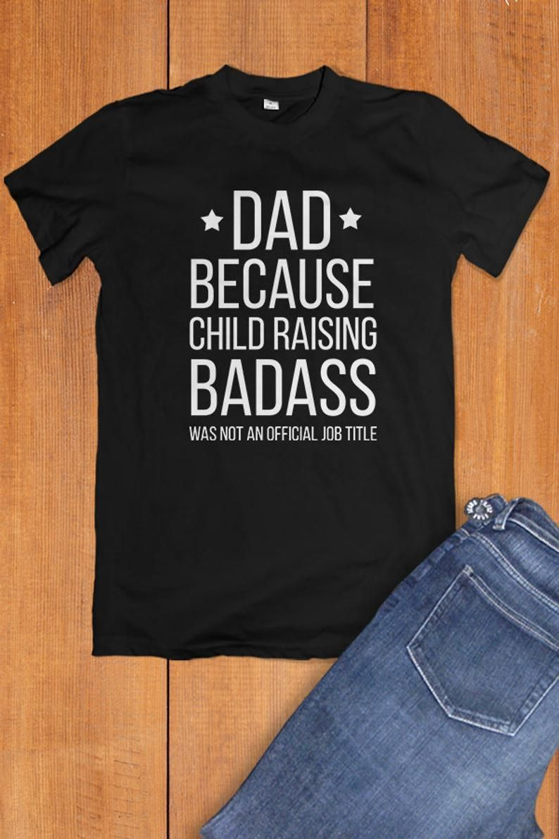 Funny Gift For Dad Shirt Funny Tshirt Gifts For Dad From