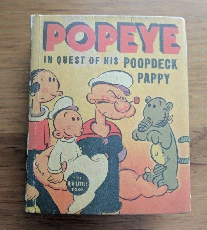 Big Little Book: Popeye in Quest of His Poopdeck Pappy