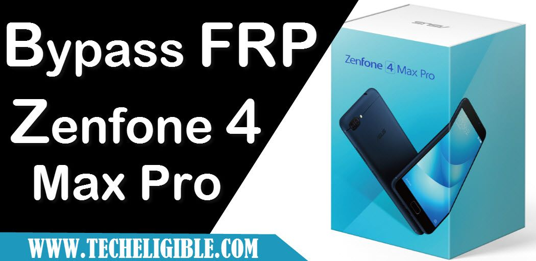 How to remove frp asus zenfone 4 max pro bypass google