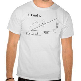 Funny Math T Shirt Find X