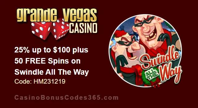 Grande Vegas Casino 25% up to $100 plus 50 FREE Swindle All The Way…