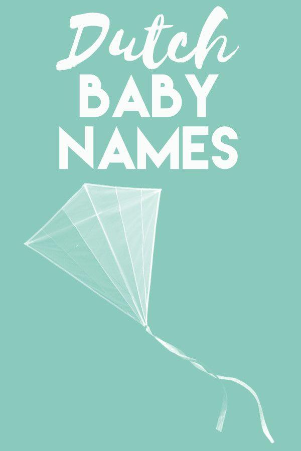 Dutch Baby Names   Baby Names   Baby names, Dutch baby ...