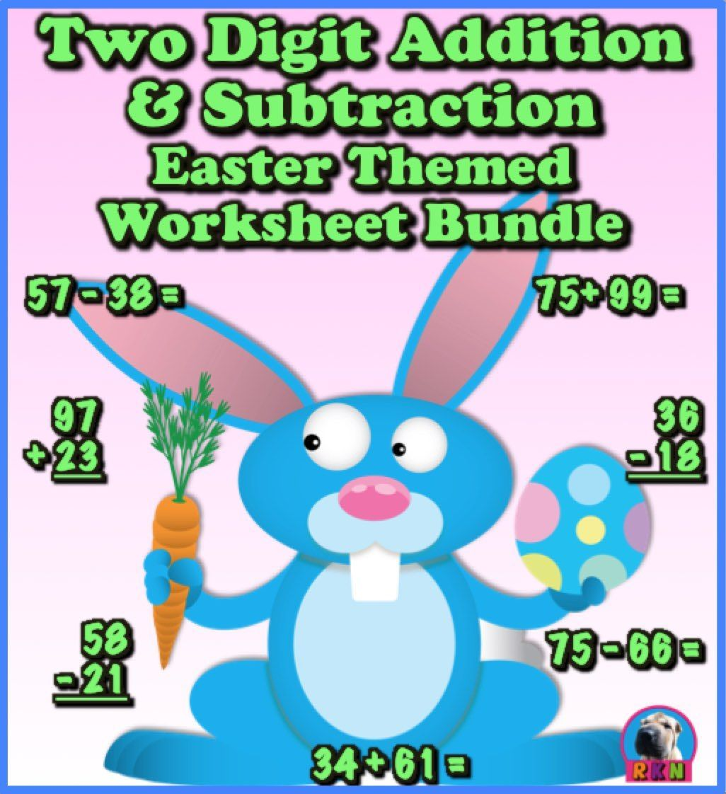 Two Digit Addition and Subtraction Worksheet Bundle - Easter Themed ...