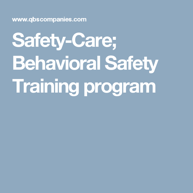 SafetyCare Behavioral Safety Training Program  Oh Behave