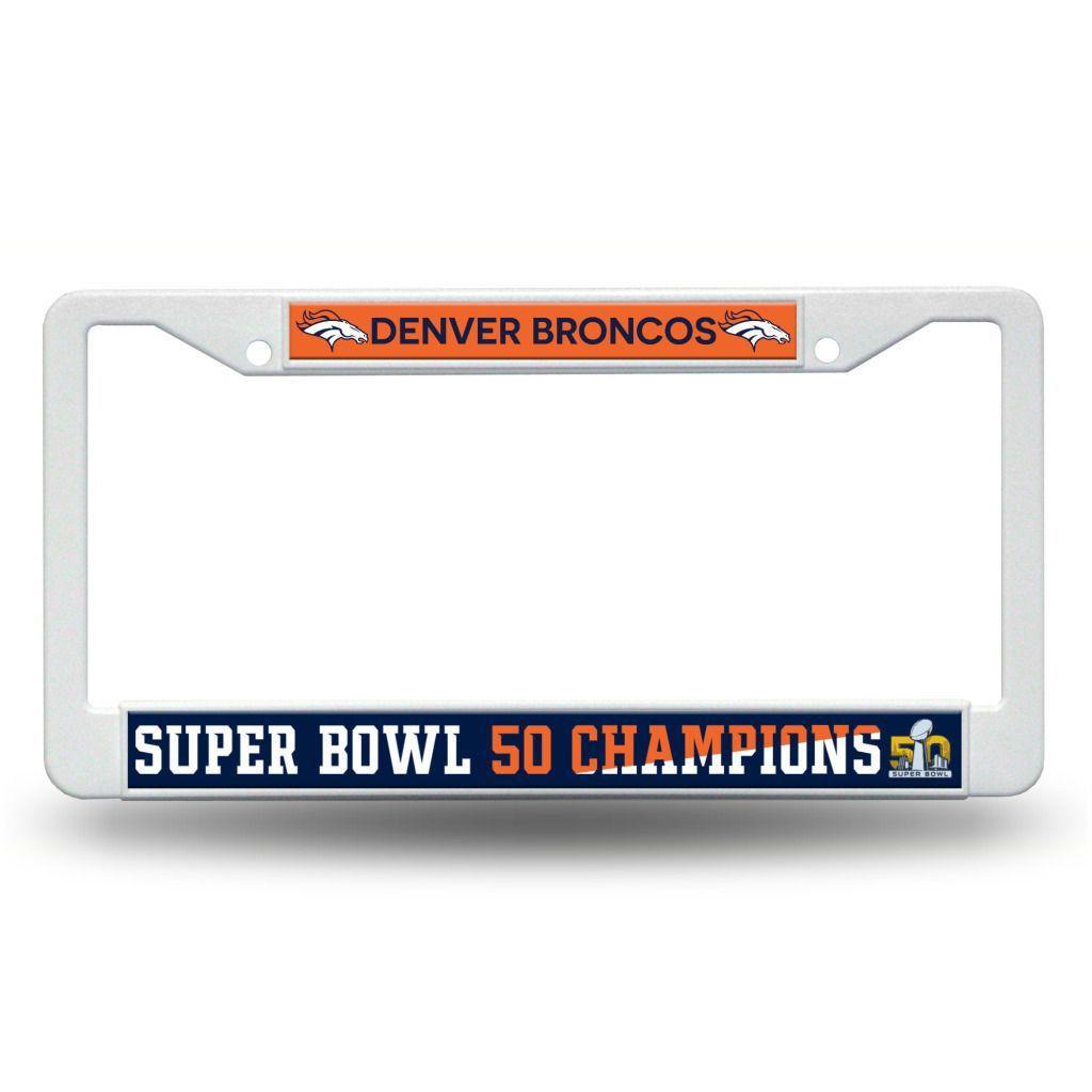 Denver Broncos Super Bowl 50 Champions NFL Plastic License Plate ...