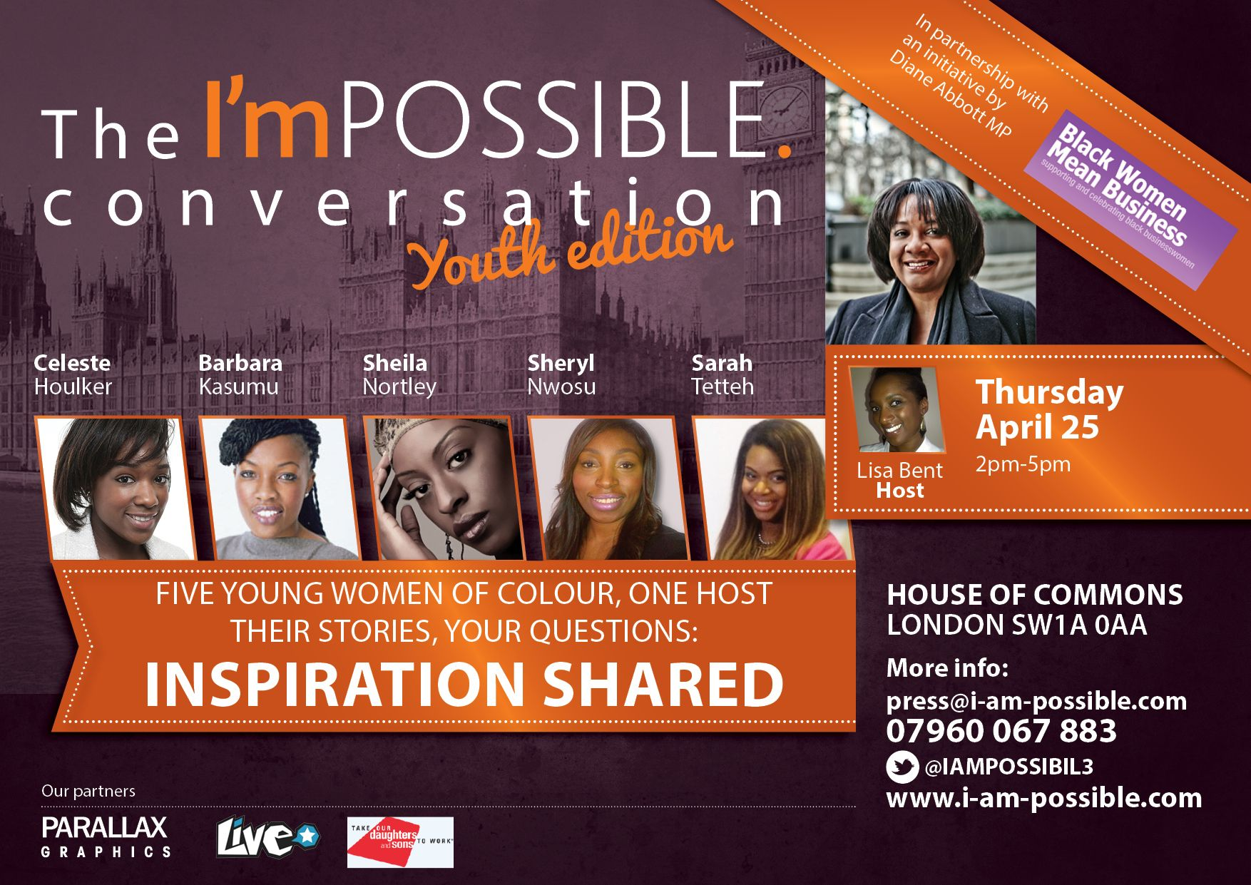 The historic youth edition of the I'mPOSSIBLE conversation which took place on April 25 at the House of Commons in partnership with Diane Abbott MPs 'Black Women Mean Business' and the Take Our Daughters and Sons to Work foundation