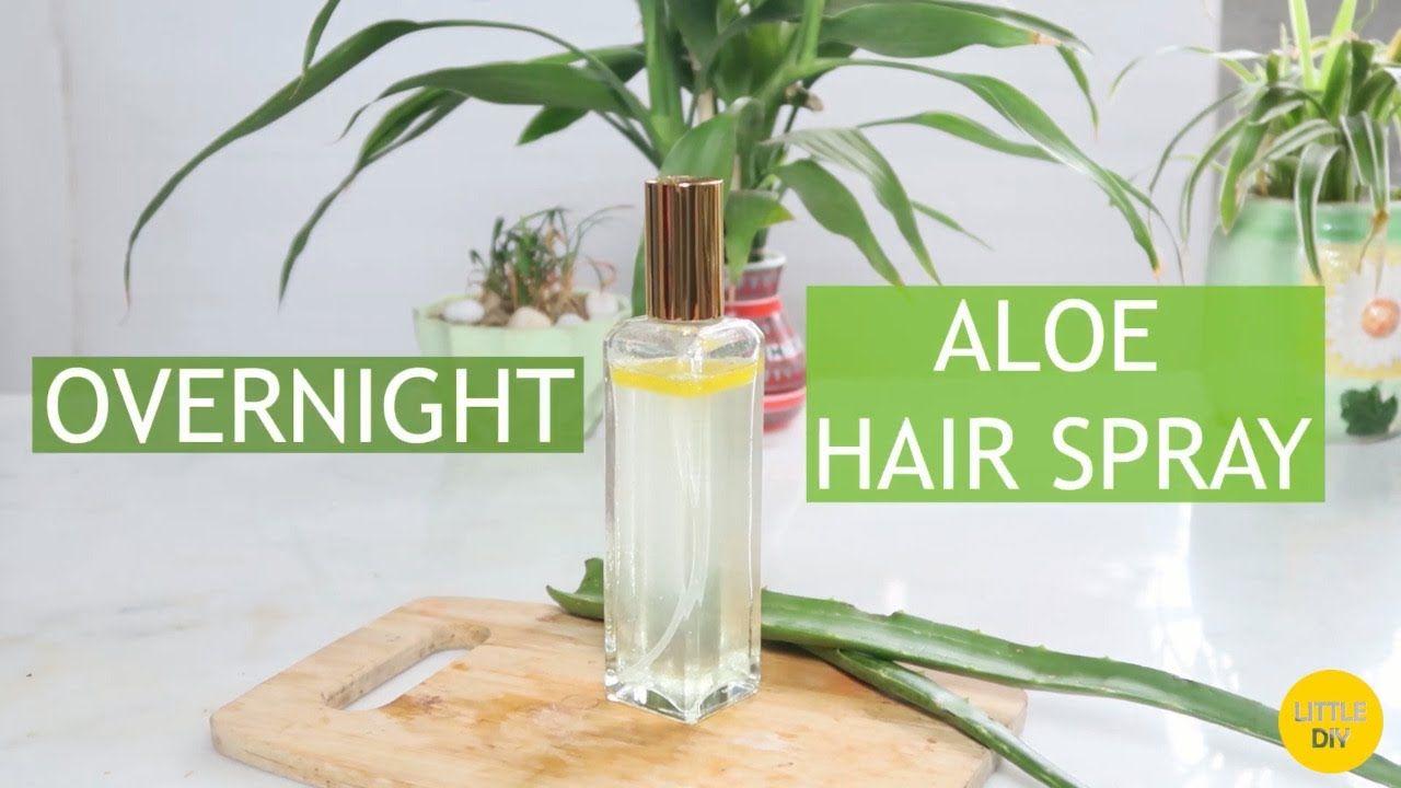 OVERNIGHT ALOE VERA HAIR SPRAY - YouTube | Diy hair