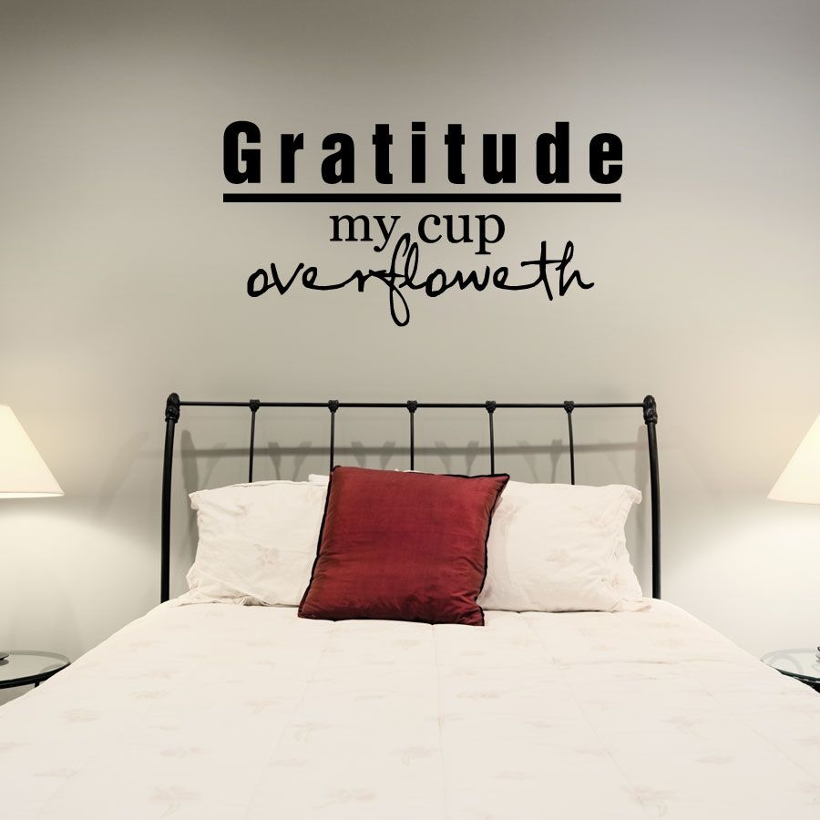 Gratitude my cup overfloweth wall art decals my humble abode