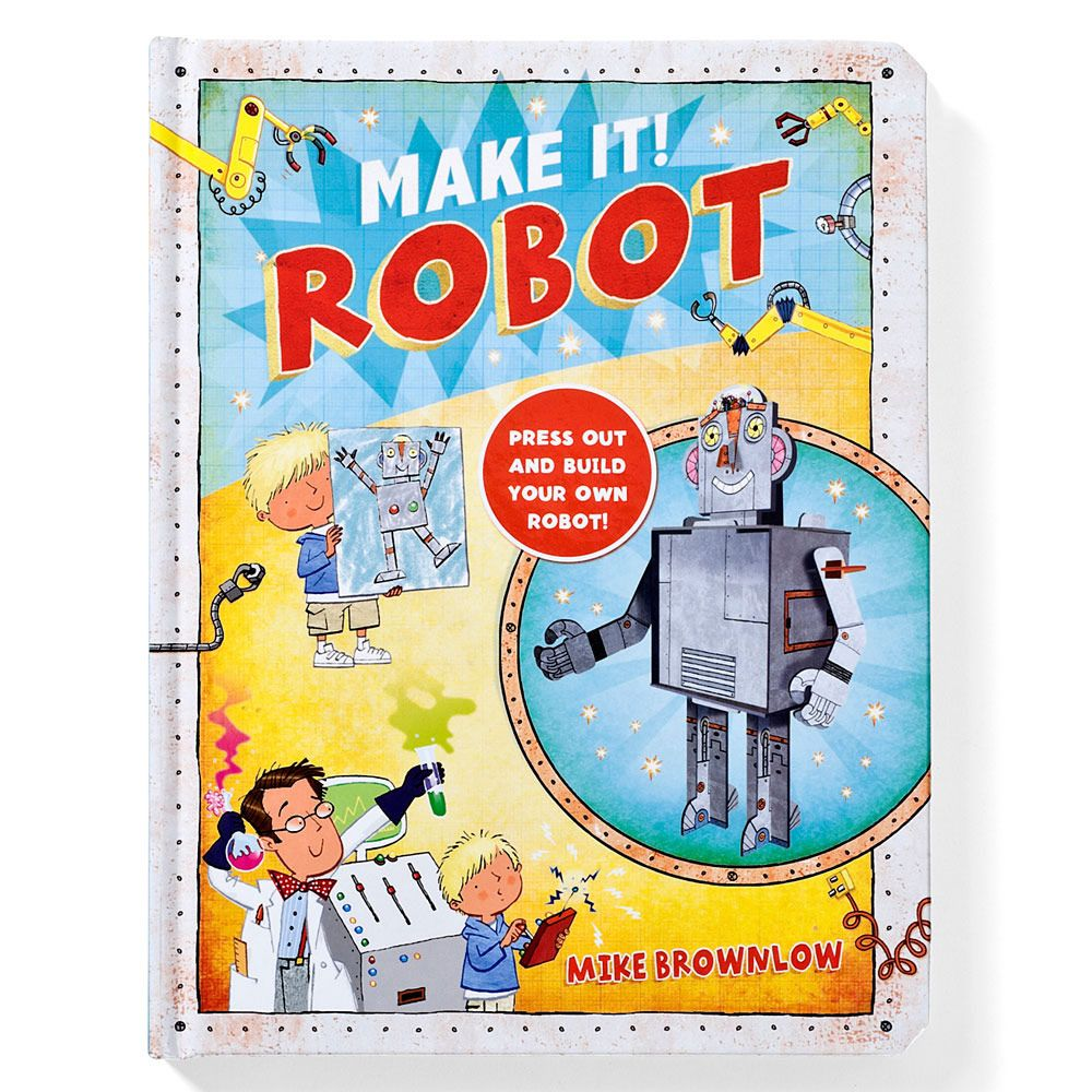 make it book robot this lovely hardback book for kids has a