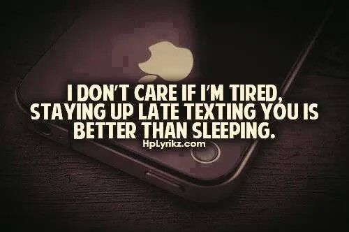 Late Night Texting Picture Quotes Cute Texts Quotes
