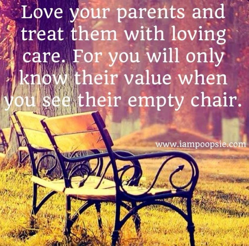 I love my parents so deeply that words can\'t even adequately ...