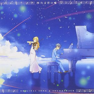 This Is My Favorite Anime Your Lie In April It Is Talking About A Boy Play The Piano And The Girl Play The Violin But Your Lie In April You Lied Original Song