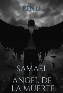 Samael-El ángel de la muerte Leer libros online en Litnet