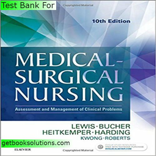 Test bank for medical surgical nursing assessment and management of test bank for medical surgical nursing assessment and management of clinical problems 10th edition by fandeluxe Images