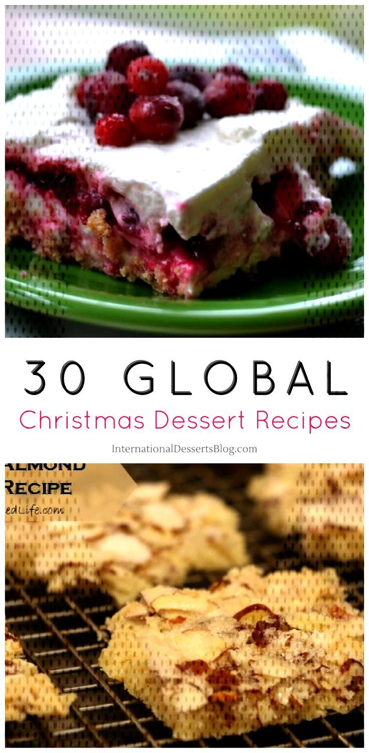 30+ Christmas desserts (cakes, pies, pastries, bread and other sweet treats) from all over th... 30