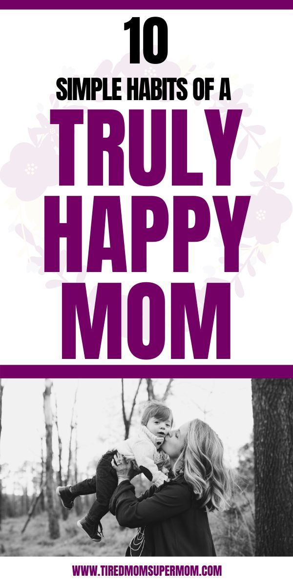 Thriving Motherhood Tips. Simple Tips For How To Be A Happy Mom with Some Simple Habit Changes. Being A Content And Happy Mom In Life Can Be A Challenge Because Mom Life Is Super Demanding And Difficult To Manage Some Days But There Are Things You Can Do In Your Daily Mom Routine To Help You Become A Happier And Better Mom. #MomLife #MotherhoodIsHard #Parenting | Motherhood Stress And Struggles | Motherhood Encouragement | Surviving Motherhood | Stay At Home mom Life  | Mom Life Truths