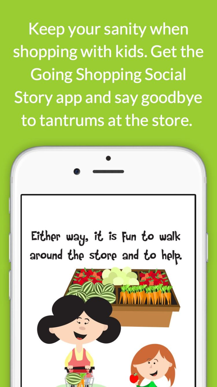 The Going Shopping Social Story app can help with unwanted