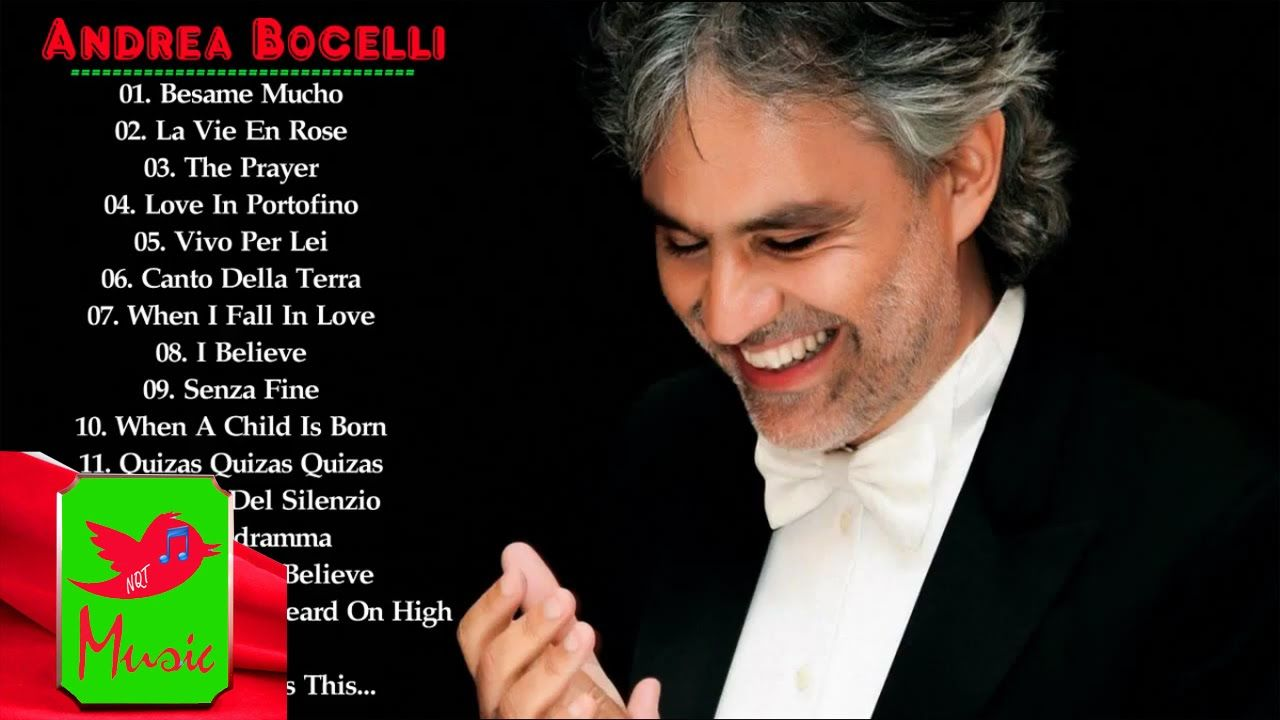 Andrea Bocelli Greatest Hits Best Songs Of Andrea Bocelli With
