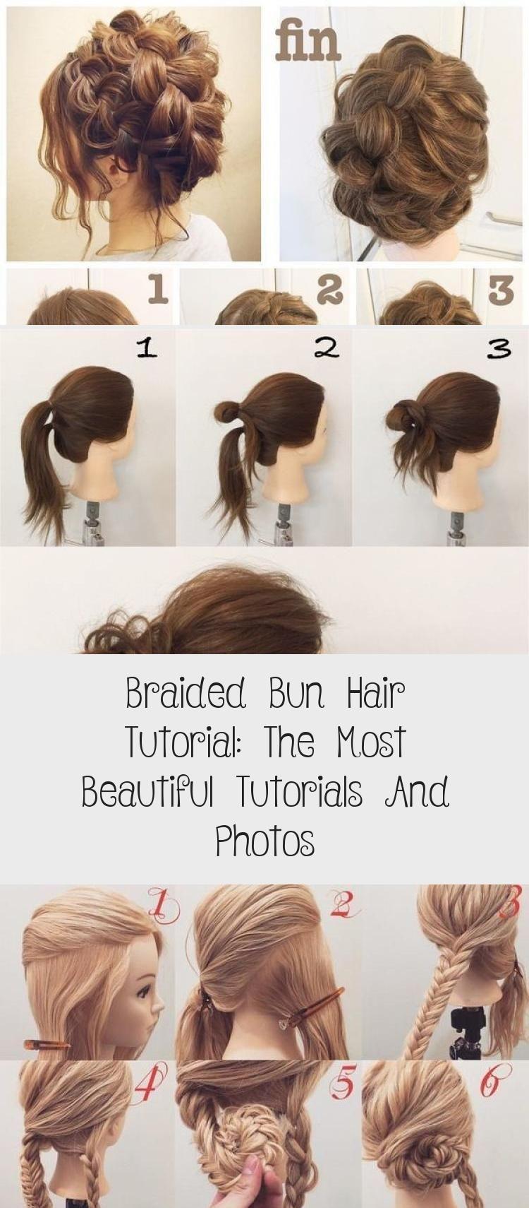 Braided Bun Hair Tutorial The Most Beautiful Tutorials And Photos In 2020 Hair Bun Tutorial Hair Tutorial Natural Hair Tutorials