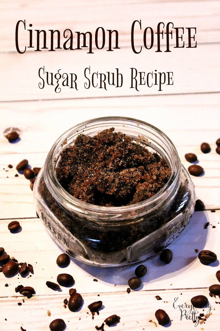 Cinnamon Coffee Sugar Scrub Recipe in 2020 Coffee sugar