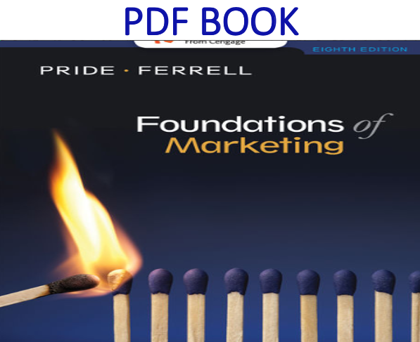 Foundations Of Marketing 8th Edition Pdf Book By William M Pride O C Ferrell Pdf Books Cengage Learning Books