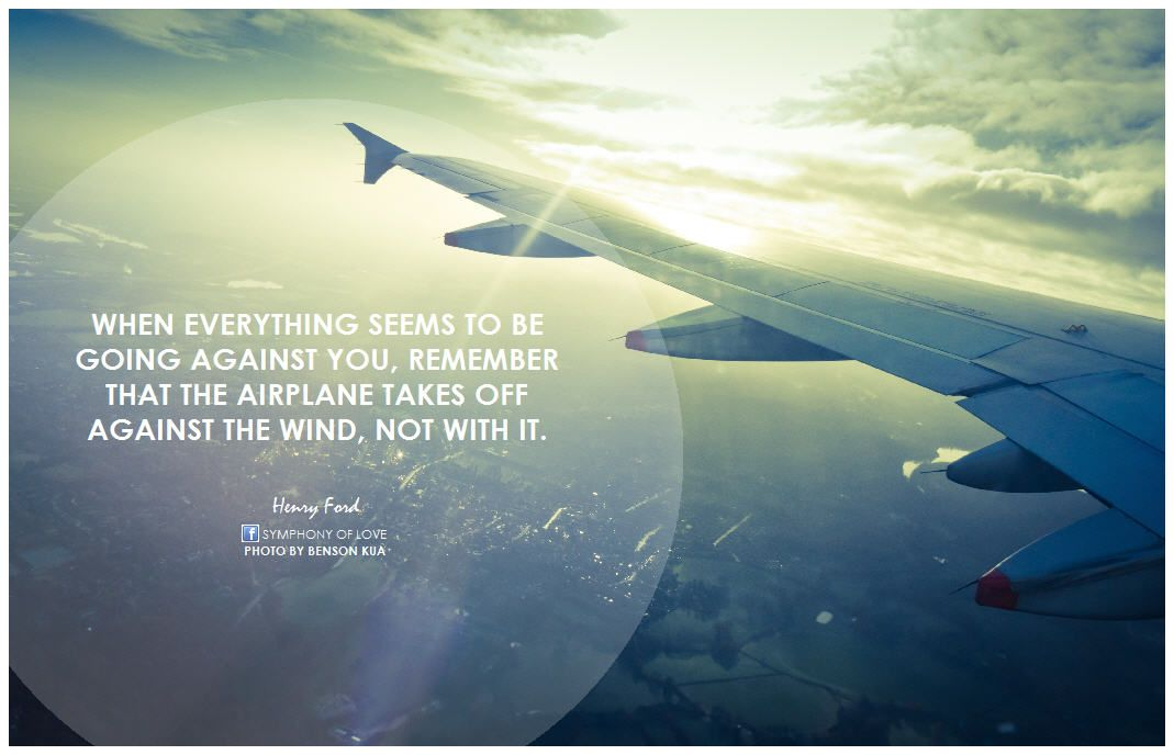 henry ford when everything seems to be going against you ...  Henry Ford Quotes Airplane