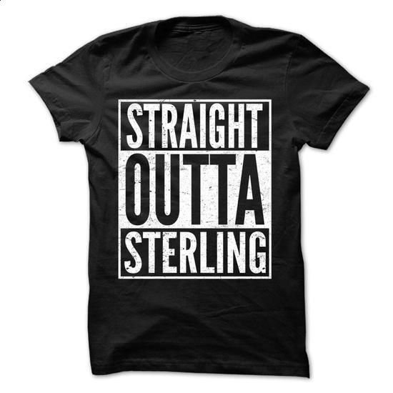 Straight Outta STERLING - Awesome Team Shirt ! - #floral tee #tshirt moda. CHECK PRICE => https://www.sunfrog.com/LifeStyle/Straight-Outta-STERLING--Awesome-Team-Shirt-.html?68278