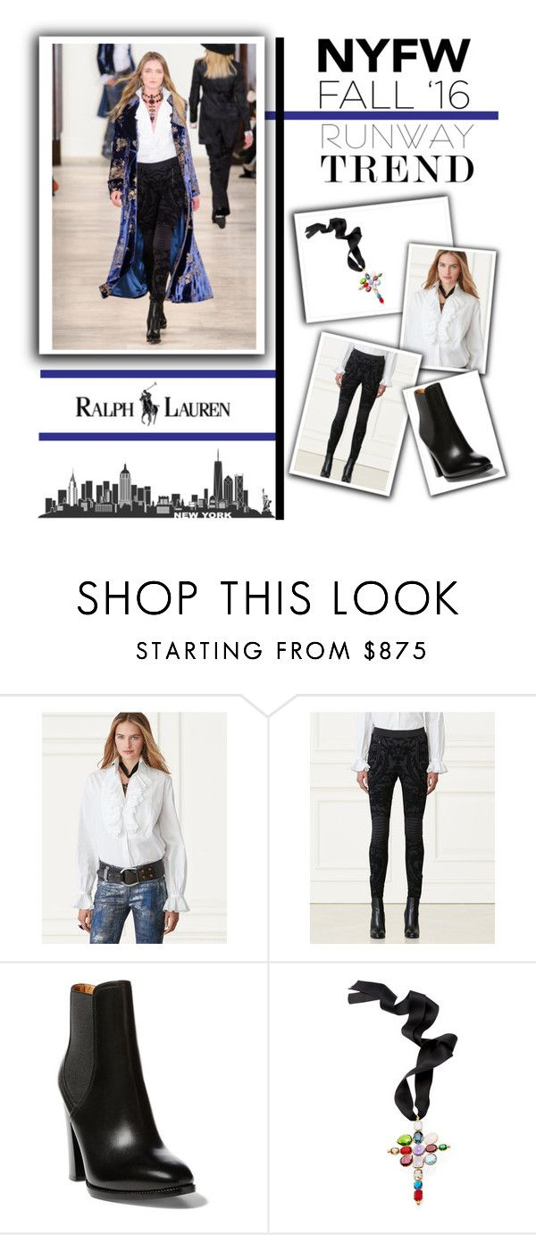 """""""Hot NYFW Runway Trend"""" by rmhodgdon ❤ liked on Polyvore featuring Ralph Lauren, NYFW, ralphlauren and Fall2016"""